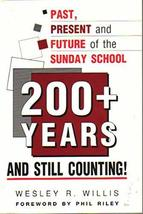 200+ Years - And Still Counting! Past, Present and Future of the Sunday ... - $3.02