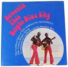 STROLLING MINSTRELS Beneath This Bright Blue Sky SIGNED LP ! 70s Calypso... - $14.01