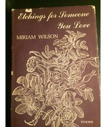 Etchings for Someone You Love Book of Poems First Edition Miriam Wilson ... - $127.71