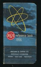Vtg RCA 1956 Ballard & Carter Co Reference Book For Tubes Parts & Equip Calendar - $19.80