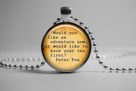 Peter Pan Quote Glass Cabochon Pendant Necklace Combined Shipping !!! (D19) - $2.50