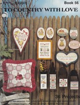To Country with Love, Kount on Kappie Cross Stitch Pattern Book 56 - $3.95
