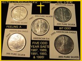 5 B/U .999 Pure SILVER Eagles 1987, 89, 91, 93, & 95 Key, Semi, & Low Mintage - $220.00