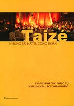 Những bài hát từ cộng ðoàn Taizé Vietnamese Resource [Solo Instrument]
