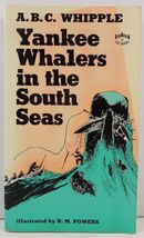 Yankee Whalers in the South Seas by A. B. C. Whipple - $4.99