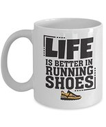 Life Is Better In Running Shoes Coffee & Tea Gift Mug for a Long Distanc... - $22.53