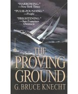 The Proving Ground: The Inside Story of the 1998 Sydney to Hobart Race K... - $5.16