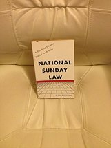National Sunday Law [Paperback] Jan Marcussen - $4.25