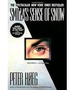Smilla's Sense of Snow Peter Hoeg and Tiina Nunnally - $6.43