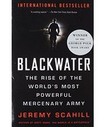Blackwater: The Rise of the World's Most Powerful Mercenary Army [Revise... - $9.73