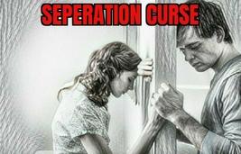 Seperation Curse - $250.00