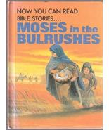 Now you can read-- Moses in the bulrushes (Now you can read--Bible stori... - $22.80