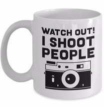 Funny Photographer Gift Watch Out I Shoot People Retro Camera Coffee Mug Cup 11 - $19.50+