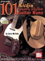 Mel Bay presents 101 KICKIN' COUNTRY RHYTHM GUITAR RUNS Book/CD set [Aug... - $97.99