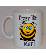 Crazy Bee Man Mug Can Personalise Funny Animal Lover Keeper Keeping Gift... - $9.23