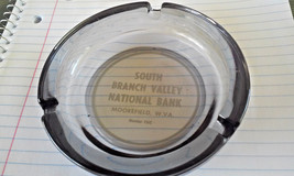 Vintage South Branch Valley National Bank Moorefield W Virginia Glass As... - $4.75