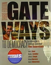 Gateways to Democracy: The Essentials (Book Only) (I Vote for MindTap) [... - $27.65