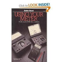 Using your meter: VOM and DVM multitesters [Jan 01, 1985] Evans, Alvis J - $7.93