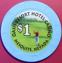 $1 Casino Chip, Oasis, Mesquite, NV. V64. - $4.29