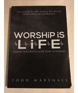 Worship Is Life: Finding Our Identity in the Story of Worship by Todd Ma... - $5.93