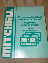 MITCHELL 1979 SUPPLEMENT EMISSION CONTROL SERVICE & REPAIR IMPORTED CARS... - $6.99
