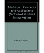 Marketing: Concepts and applications (McGraw-Hill series in marketing) S... - $10.00