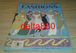 1950's Walter T Foster How To Draw And Paint Fashions Book By Viola French Nice! - $29.95