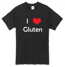 I LOVE Gluten T-Shirt ~ 100% Cotton, pre-shrunk, NWOT - $18.99+
