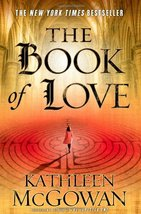 The Book of Love (The Magdalene Line) McGowan, Kathleen - $9.25
