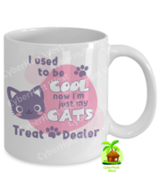 Cat Lovers Mug Funny Cat Treat Dealer Cool Cat Coffee Mug - $14.84+