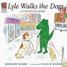 Lyle, Lyle Crocodile: Lyle Walks the Dogs [Hardcover] [May 03, 2010] Wab... - $5.92