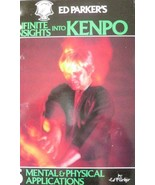 ED PARKER'S INFINITE INSIGHTS INTO KENPO MENTAL & PHYSICAL KARATE MARTIA... - $17.99