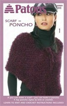 Patons Womens SCARF = PONCHO Knitting & Crochet Pattern Booklet #500820 4 Styles - $10.75