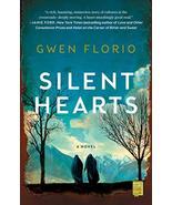 Silent Hearts: A Novel [Paperback] Florio, Gwen - $11.16