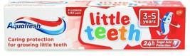 Aquafresh Little Teeth 3-5 Years Toothpaste 50 ml Caring Protection - $20.68