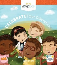 Celebrate! Our Differences [Board book] Day, Sophia; Johnson, Megan and ... - $7.91