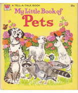 My Little Book of Pets 1972 Whitman Tell A Tale Book Jan Sukus - $4.94