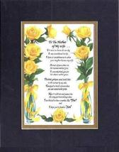 Touching and Heartfelt Poem for Mothers - [To The Mother of My wife ] on 11 x 14 - $16.33