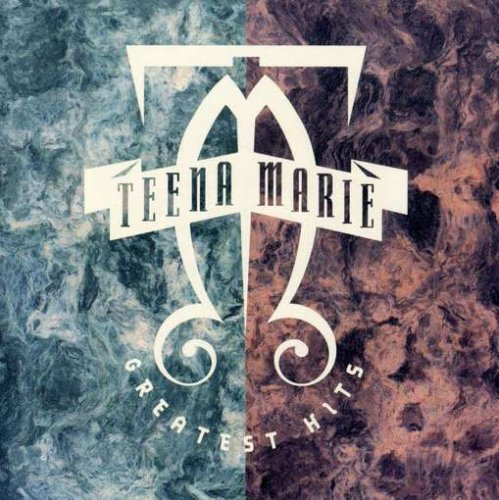 Greatest Hits Teena Marie