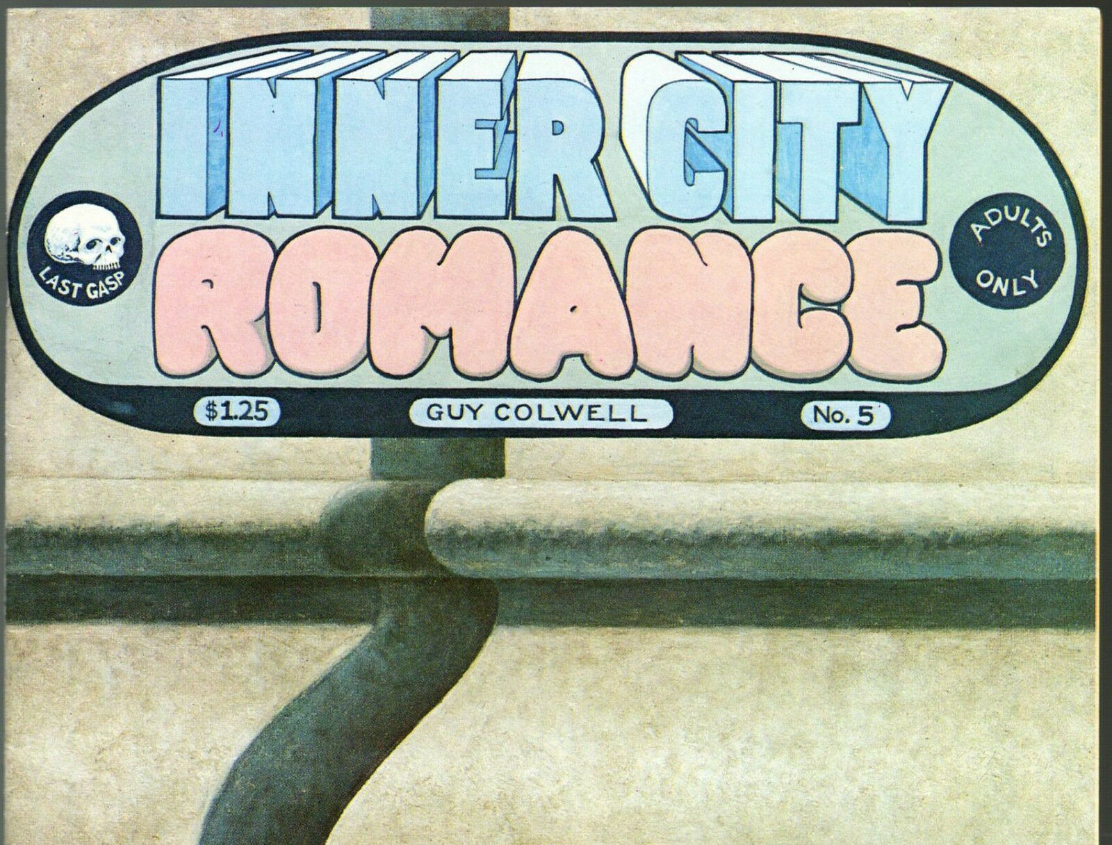 Inner City Romance # 5, Guy Colwell, Last Gasp 1978, vintage underground comix