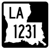 Louisiana State Highway 1231 Sticker Decal R6452 Highway Route Sign - $1.45+