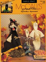 McCall's Halloween Spooky Wooden Cooking Spoons Fabric Craft Pattern Book - $10.99