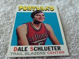 1971/72 Topps #76 Dale Schlueter Blazers Near Mint / Mint Or Better ! - $64.99