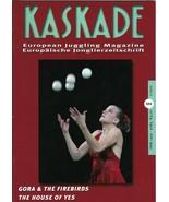 KASKADE European JUGGLING MAGAZINE Vol1 2011 #101 Joelle Huguenin GERMAN... - $14.84