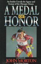 A Medal of Honor: An Insider Unveils the Agony and the Ecstasy of the Ol... - $6.75