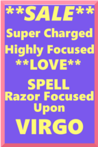 Powerful Love Spell Highly Charged Spell For Virgo Magick for love - $47.00
