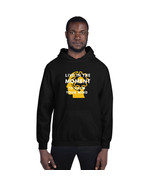 Live The Moment To Calm Your Mind Unisex Hoodie - $50.00+