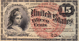 Fractional Currency Very Rare 15 Cent Note - $110.00