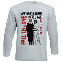 Leo Tolstoy Asleep Quote - New Cotton Grey Tshirt - $23.73