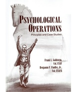 Psychological Operations, Principles and Case Studies, by Frank L. Gold... - $29.99